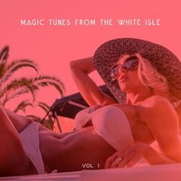 Magic Tunes from the White Isle, Vol. 1 — сборник