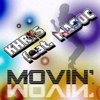Khrys Feat. Masoc - Movin'