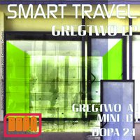 Gregtwo EP — Smart Travel