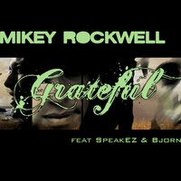 Grateful — Björn, Mikey Rockwell, SpeakEZ