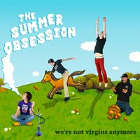 We're Not Virgins Anymore - EP — The Summer Obsession