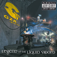 Legend Of The Liquid Sword — GZA/The Genius