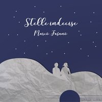 Stelle indecise — Marco Fasano