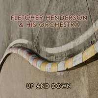 Up And Down — Fletcher Henderson & His Orchestra