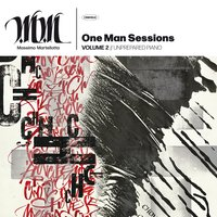 One Man Sessions, Vol. 2 // Unprepared Piano — Massimo Martellotta