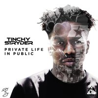 Private Life in Public — Tinchy Stryder