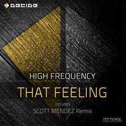 That Feeling — High Frequency