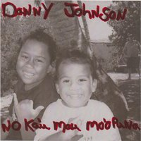 No Ka'u Mau Mo'opuna — Danny Johnson