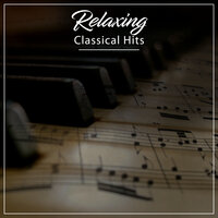 #20 Relaxing Classical Hits — Pianoramix, London Piano Consort, RPM (Relaxing Piano Music), Pianoramix, RPM (Relaxing Piano Music), London Piano Consort