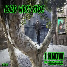I Know — Lord West Side