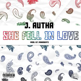 She Fell in Love(Gang Love) — J. Autha