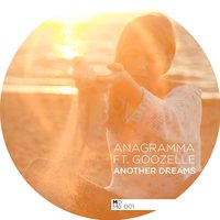 Another Dream — Anagramma feat. Goozelle