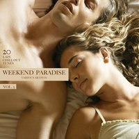 Weekend Paradise, Vol. 3 (20 Lazy Chill-Out Tunes) — сборник