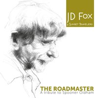 The Roadmaster - A Tribute to Spooner Oldham — JD Fox & Sunset Travelers