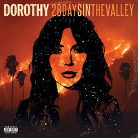 28 Days In The Valley — Dorothy