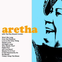 Aretha — Aretha Franklin & The Ray Bryant Combo