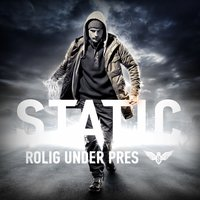 Rolig Under Pres — DJ Static
