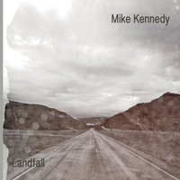 Landfall — Mike Kennedy
