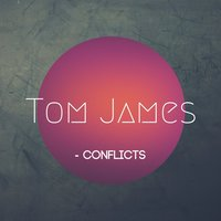 Conflicts — Tom James