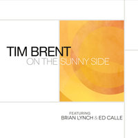 On the Sunny Side — Tim Brent