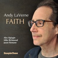 Faith — Alex Sipiagin, Andy Laverne, Mike Richmond, Jason Tiemann