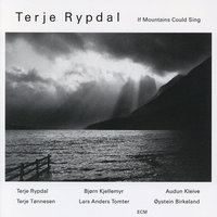 If Mountains Could Sing — Terje Rypdal