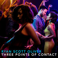 Three Points of Contact — Ryan Scott Oliver