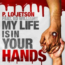 My Life Is in Your Hands — P. Lo Jetson