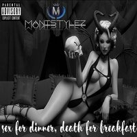 Sex for Dinner, Death for Breakfast (Revised) — Manistylez