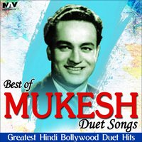 Best of Mukesh Duet Songs ( Greatest Hindi Bollywood Duets Hits ) — сборник
