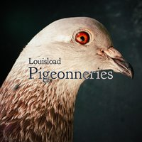 Pigeonneries — Louisload