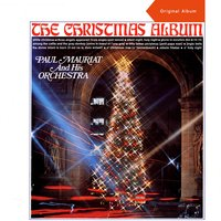 The Christmas Album — Paul Mauriat And His Orchestra, Irving Berlin, Франц Грубер