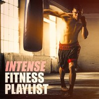 Intense Fitness Playlist — Cardio Workout, Ultimate Fitness Playlist Power Workout Trax, Tabata Music for Workout