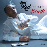 Bank — Red The Ruler