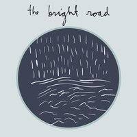 You've Heard the Noise — The Bright Road