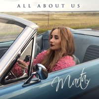 All About Us — Marta