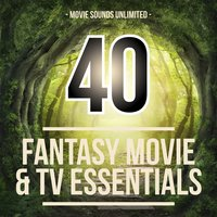40 Fantasy Movie & TV Essentials — Movie Sounds Unlimited, Пётр Ильич Чайковский