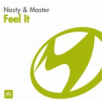 Feel it — Master, Nasty, Master