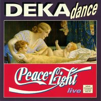 Peace-Light — Dekadance