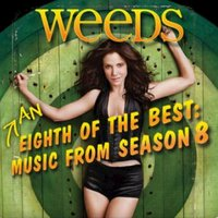 Weeds, Season 8: An Eighth of the Best — сборник