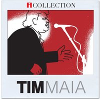 iCollection — Tim Maia