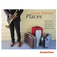 Places — Kendrick Scott, Mark Turner, Mike Moreno, Edward Perez, Jason Palmer, Godwin Louis