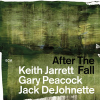 After The Fall — Keith Jarrett, Jack DeJohnette, Gary Peacock