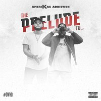 The Prelude to... — Amerikas Addiction