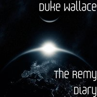 The Remy Diary — Duke Wallace