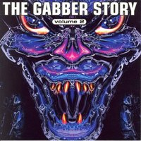 The Gabber Story, Vol. 2 — сборник