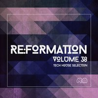 Re:Formation, Vol. 38 - Tech House Selection — сборник