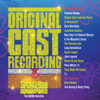 SpongeBob SquarePants, The New Musical — Original Cast of SpongeBob SquarePants, The New Musical
