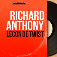 Leçon de twist — Richard Anthony, CHRISTIAN CHEVALIER, Les Angels
