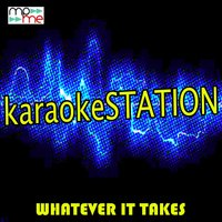 Whatever It Takes — Karaoke Station
